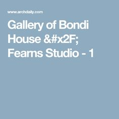 Gallery of Bondi House / Fearns Studio - 1