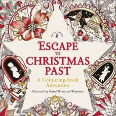 *** - Escape to Christmas Past: A Colouring Book Adventure -