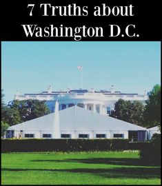 """7 Truths About Visiting Washington D.C.  """"Tell me and I forget. Teach me and I remember. Involve me and I learn."""" -- Benjamin Franklin.:"""