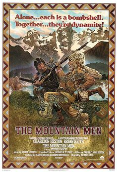 Western Movies - Movie Posters                         The Mountain Men......  a good movie
