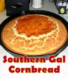 Homemade Southern Gal Cornbread, no box mixes and choose for sweetened or not! A great recipe for sure!