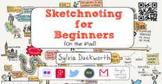 Click here for blog post I wrote on sketchnoting. Click here for my sketchnotes on Flickr. bit. ly/ sylsketchnote Sylvia Duckworth|@ sylviaduc...