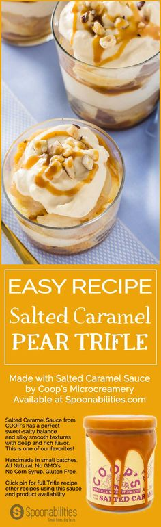Easy Salted Caramel Pear Trifle. Layered dessert recipe with pound cake, poach pears, whipped cream and Coop's Salted Caramel Sauce. Spoonabilities.com via @Spoonabilities