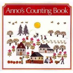 Anno's Counting Book- great illustrations and great math concept book
