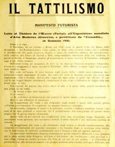 "Filippo Tommaso Marinetti: ""Manifesto del Tattilismo"", 1921."