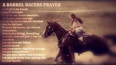 Barrel racers prayer...love this so much <3