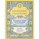 Nourishing Traditions:  The Cookbook that Challenges Politically Correct Nutrition and the Diet Dictocrats (Paperback)By Mary G. Enig PhD