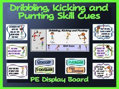 Dribbling, Kicking and Punting Skill Cues- PE Display Board