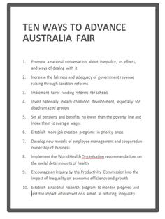 Recommendations from our Australia21 report 'Advance Australia Fair? What to do about growing inequality in Australia' See our project page and the report here: http://www.australia21.org.au/research-archive/australians-in-society-2/inequality/#.VHZpcsl0aW8