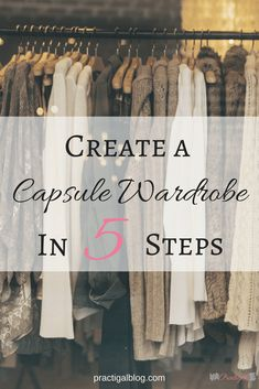 A capsule wardrobe can make your life easier by saving you time, money, and space in your closet. And it will lessen the stress of deciding what to wear! ~Practigal Blog