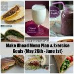 Make ahead menu plan and exercise goals. Organize Yourself Skinny