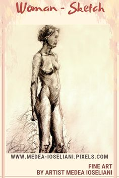 Woman by Medea Ioseliani Gifts For Art Lovers, Lovers Art, Human Anatomy Drawing, Fine Art Prints, Canvas Prints, Sketch Drawing, Sketches, Woman Sketch, Woman Art