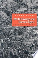 World poverty and human rights : cosmopolitan responsibilities and reforms - Lehman College Stacks (JC571 .P577 2008)