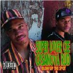 Super Lover Cee & Casanova Rud - Blow Up the Spot [Explicit Lyrics] (CD) Rap Albums, Hip Hop Albums, Wild Pitch, Parental Advisory, Hip Hop Rap, Album Covers, Cool Things To Buy, Lyrics, Parenting