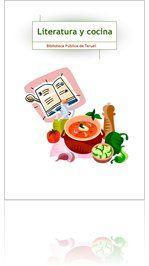Selección de lecturas en las que aparecen referencias gastronómicas realizada por la Biblioteca Pública de Teruel (abril 2013)