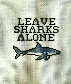 """twisted-stitchers: """"Hey, bros. A little cross stitch I made in honor of shark week """""""