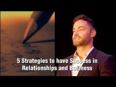 5 Strategies to have Success in Relationships and Business - http://www.juicingwizard.com/5-strategies-to-have-success-in-relationships-and-business/