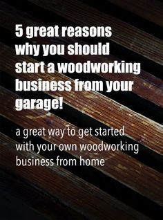 Here's how you can convert your garage into a woodshop and make it a perfect setup to start your own home based woodworking business.