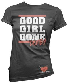 Good Girl Gone Derby