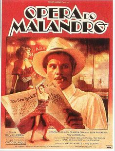 Opera Do Malandro, (Malandro), Dir. Ruy Guerra, Brazil, 1986. Mix and shake, Film Noire, Gene Kelly, Broadway Musicals and Brazilian Pre WW2 Politics and you get Malandro. Although a bit cliche and predictable, it is interesting and clear to understand. Worth seeing and it hasn't lost its charm.