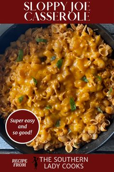 SLOPPY JOE PASTA CASSEROLE - The Southern Lady Cooks Side Dish Recipes, New Recipes, Dinner Recipes, Cooking Recipes, Cooking Tips, Potluck Recipes, Recipies, Favorite Recipes, Pasta Casserole