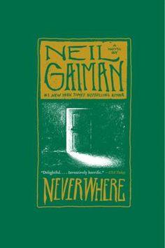 Neverwhere, by Neil Gaiman