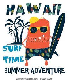hawaii, surf, cool monster vector illustration.T-shirt graphics for kids vector illustration