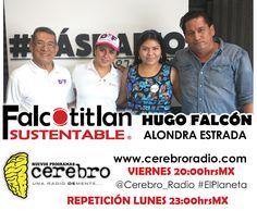 Hoy en punto de las 20:00hrsMX  un programa especial de Falcotitlan SUSTENTABLE . Con la presencia de la Profra. Perla Edith Martínez...
