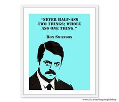 Ron Swanson quote print // Ron Swanson Lovers // tv quotes // typography print 8x10 or 11x14 // pop culture