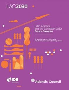 Latin America and the Caribbean 2030: Future Scenarios | Foreign Affairs