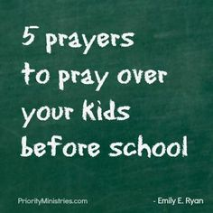 5 prayers to pray over your kids before school   Art   Pinterest   School, Faith and Bible