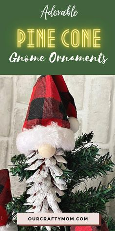Make adorable Christmas gnome pine cone ornaments for an inexpensive holiday decorating idea. They can be hung on a tree, or attached to a gift package. They would also be great for teacher gifts. #ourcraftymom #pineconegnomeornaments #pineconeornaments #diygnomes