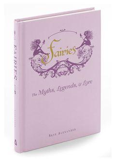 Fairies: The Myths, Legends & Lore, #ModCloth