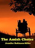 Free Kindle Book -   The Amish Choice
