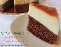 Magic cake with chocolate and caramel cream - Sahne Custard Desserts, Lemon Desserts, Chocolat Recipe, Creme, Baking Recipes, Cake Recipes, Flan Cake, Chocolate Desserts, Amazing Cakes