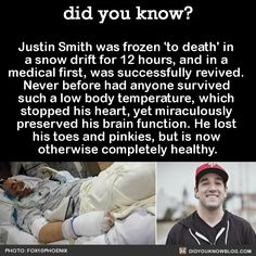 did you know? - Justin Smith was frozen 'to death' in a snow drift...