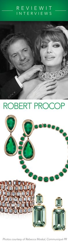 Finding Meaning in Beauty: An interview with the jewelry designer of stars and royalty, Robert Procop, about his recent line with collaborator, Angelina Jolie. PIN NOW - READ LATER!