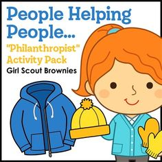 Girl Scout Brownies - Philanthropist badge - Steps 2 & 3 - Brownies learn how to help those in need by investigating charities that help people who are hungry and people who need clothing with a pair of versatile flip-flap books and match-up games.