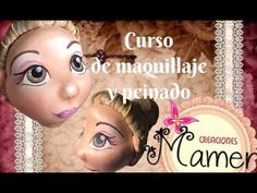 Como hacer un maquillaje y peinado a tus Fofuchas Creaciones Mamen