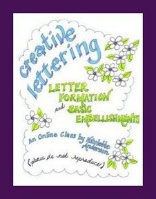 Creative Lettering: letter formation and basic embellishments