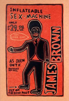 James Brown - Sex Machine - Hand Printed Letterpress #Poster