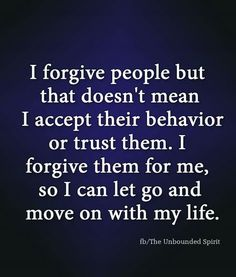 "Forgiveness takes the burden and hurt from YOUR life. ""They"" are no longer affected by whatever you're carrying. True Quotes, Great Quotes, Quotes To Live By, Motivational Quotes, Inspirational Quotes, Awesome Quotes, Meaningful Quotes, Encouraging Sayings, True Sayings"