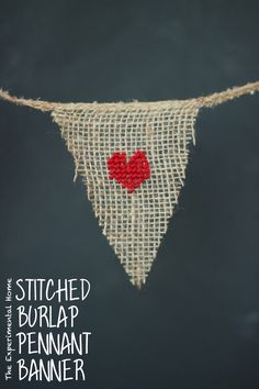 DIY Stitched Burlap Pennant Banner for Valentine's Day Pennant Flags, Buntings, Burlap Crafts, Paper Crafts, Diy Crafts, Candy Display, Display Ideas, Be My Valentine, Garlands