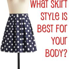 A simple guide to what style of skirt is best for your body shape