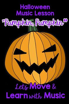 """Music Teachers can introduce or practice Sixteenth Rhythms in this familiar Halloween chant. """"Pumpkin, Pumpkin"""" Chant with a fun GAME and HAND ACTIONS for a music program. Kindergarten Music Lessons, Preschool Music Activities, Elementary Music Lessons, Movement Activities, Pumpkin Song, Pumpkin Pumpkin, Music Teachers, Music Class, Music Education"""