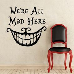 Alice in Wonderland Wall Decal Quote Cheshire Cat Sayings We're All Mad Here Wall Vinyl Decals Nursery Wall Sticker Home Decor