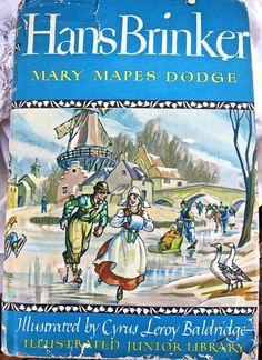 Hans Brinker Mary Mapes Dodge Childrens Book by mybonvivant