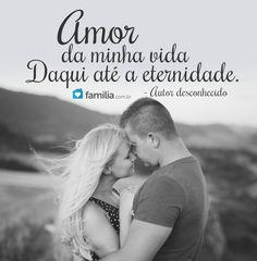 Amor da minha vida. Daqui até a eternidade. Couple Photos, Couples, Love Of My Life, Mariage, Sentences, Authors, Couple Pics, Couple Photography, Couple