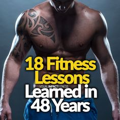 18 Fitness Lessons Learned in 48 Years