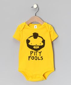 Take a look at this Yellow 'Pity Fools' Bodysuit - Infant on zulily today!
